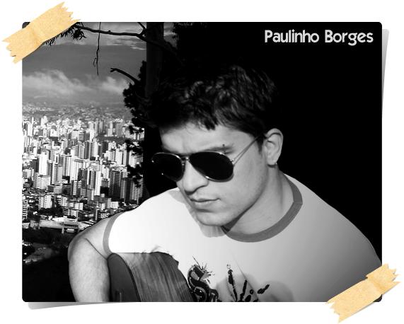 www.myspace.com/paulinhoborges